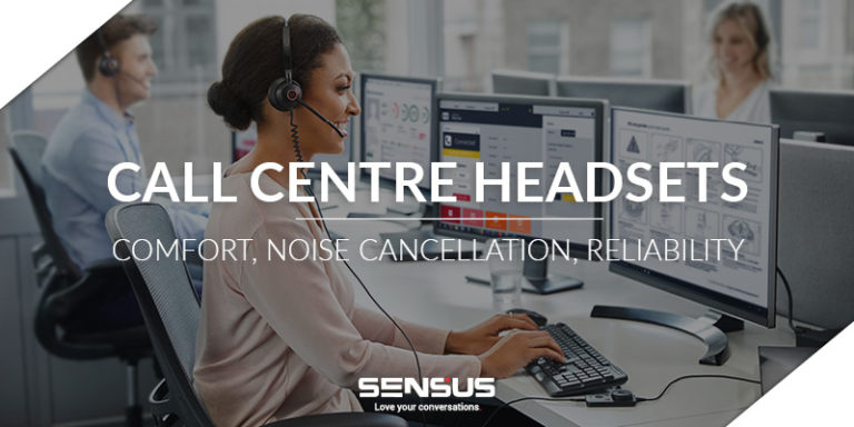 call centre headsets SENSUS blog post